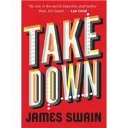 Take Down by Swain, James, 9781477822029