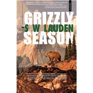 Grizzly Season A Greg Salem Mystery by Lauden, S W, 9781945572029