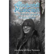 An Accidental Musician by Dyble, Judy; Thompson, Dave, 9780993212031