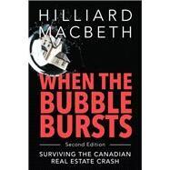 When the Bubble Bursts by Macbeth, Hilliard, 9781459742031