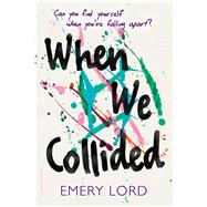 When We Collided by Lord, Emery, 9781681192031