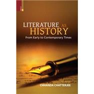 Literature As History by Chatterjee, Chhanda, 9789384082031