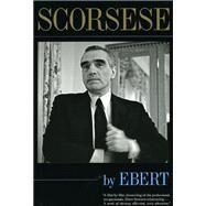 Scorsese by Ebert by Ebert, Roger, 9780226182032