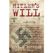 Hitler's Will by Rothman, Herman; Fry, Helen, 9780750962032
