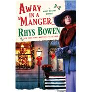 Away in a Manger by Bowen, Rhys, 9781250052032