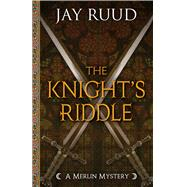 The Knight's Riddle by Ruud, Jay, 9781432832032