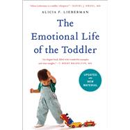 The Emotional Life of the Toddler by Lieberman, Alicia F., 9781476792033