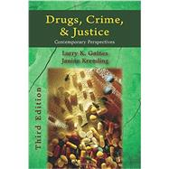 Drugs, Crime, & Justice by Gaines, Larry K.; Kremling, Janine, 9781478602033