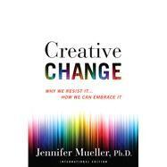 Creative Change by Mueller, Jennifer, 9780544882034