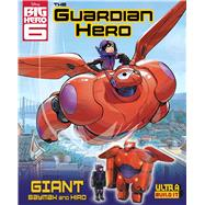 Disney Big Hero 6: The Guardian Hero Ultra Build-It by Disney, 9780794432034