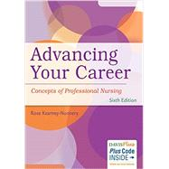 Advancing Your Career: Concepts of Professional Nursing by Kearney-Nunnery, Rose, Ph.D., RN, 9780803642034