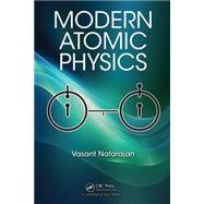 Modern Atomic Physics by Natarajan; Vasant, 9781482242034