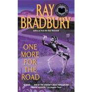 1 MORE FOR ROAD             MM by BRADBURY RAY, 9780061032035