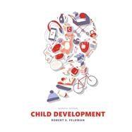 Child Development by Feldman, Robert S., Ph.D., 9780133852035