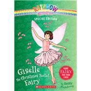 Giselle the Christmas Ballet Fairy (Rainbow Magic: Special Edition) by Meadows, Daisy, 9780545852036