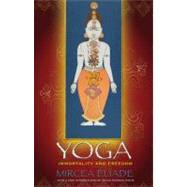 Yoga: Immortality and Freedom by Eliade, Mircea, 9780691142036