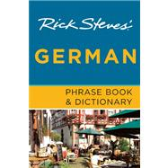 Rick Steves' German Phrase Book & Dictionary by Steves, Rick, 9781612382036
