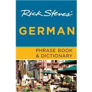 Rick Steves' German Phrase Book & Dictionary by Steves, Rick, 9781612382036
