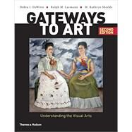 Gateways to Art by De Witte, Debra J.; Larmann, Ralph M.; Shields, M. Kathryn, 9780500292037
