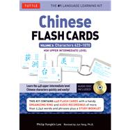 Chinese Flash Cards: Characters 623-1070: HSK Upper Intermediate Level by Lee, Philip Yungkin; Yang, Jun, Ph.D. (CON), 9780804842037