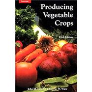 Producing Vegetable Crops by Swiader, John M.; Ware, George W., 9780813432038