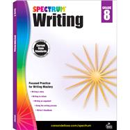Spectrum Writing, Grade 8 by Spectrum, 9781483812038
