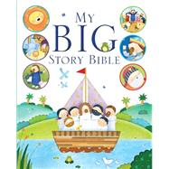 My Big Story Bible by Edwards, Josh; Tappin, Christine, 9781781282038
