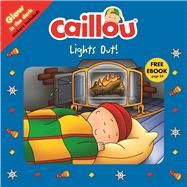 Caillou, Lights Out! by Publishing, Chouette; Sévigny, Eric, 9782897182038