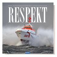 Respekt: The German Maritime Search and Rescue Service at 150 by Neumann, Peter, 9783782212038