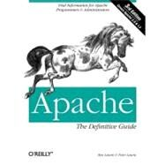 Apache: The Definitive Guide by Laurie, Ben, 9780596002039