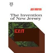 The Invention of New Jersey by Anderson, Jack, 9780822952039