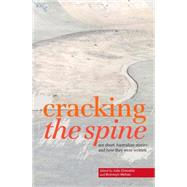 Cracking the Spine by Chevalier, Julie; Mehan, Bronwyn, 9781925052039