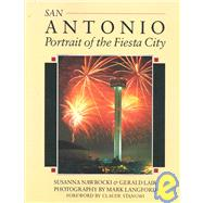 San Antonio : Portrait of the Fiesta City by Nawrocki, Susanna; Lair, Gerald; Langford, Mark, 9780896582040