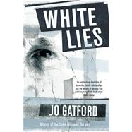 White Lies by Gatford, Jo, 9781910162040