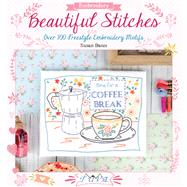 Beautiful Stitches: Over 100 Freestyle Embroidery Motifs by Bates, Susan, 9786059192040