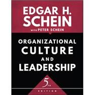 Organizational Culture and Leadership by Schein, Edgar H.; Schein, Peter, 9781119212041