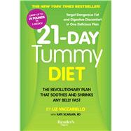 21-day Tummy Diet: The Revolutionary Diet That Soothes and Shrinks Any Belly Fast by Vaccariello, Liz, 9781621452041
