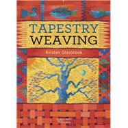 Tapestry Weaving by Glasbrook, Kirsten, 9781782212041