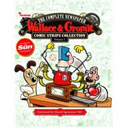 Wallace & Gromit: The Complete Newspaper Comic Strip Collection Volume 3: 2012 - 2013 by VARIOUS, 9781782762041