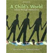 A Child's World: Infancy Through Adolescence by Papalia, Diane; Feldman, Ruth, 9780073532042