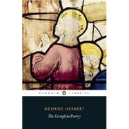 The Complete Poetry by Herbert, George; Drury, John; Moul, Victoria, 9780141392042