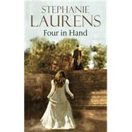 Four in Hand by Laurens, Stephanie, 9780727882042