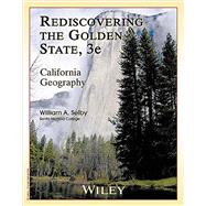 Rediscovering the Golden State 3e: California Geography for Western District by William A. Selby, 9781118452042