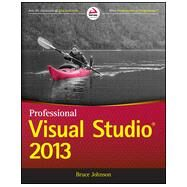 Professional Visual Studio 2013 by Johnson, Bruce, 9781118832042