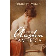 Reading Austen in America by Wells, Juliette, 9781350012042
