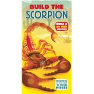 Build the Scorpion by Bright, Michael; Taylor, Barbara, 9781626862043