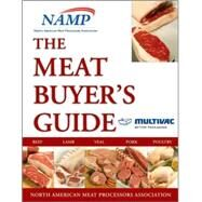 Meat Buyer's Guide for Multivac, Inc. Custom by NAMP North American Meat Processors Association, 9780470502044