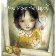 You Make Me Happy by Swerts, An; Bakker, Jenny, 9781605372044