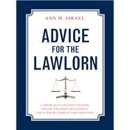 Advice for the Lawlorn by Israel, Ann M., 9781627222044