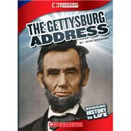 The Gettysburg Address by Gregory, Josh, 9780531282045